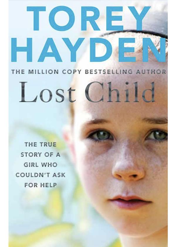 Lost Child UK - Torey Hayden