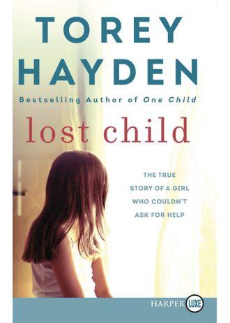Lost Child USA   – Torey Hayden