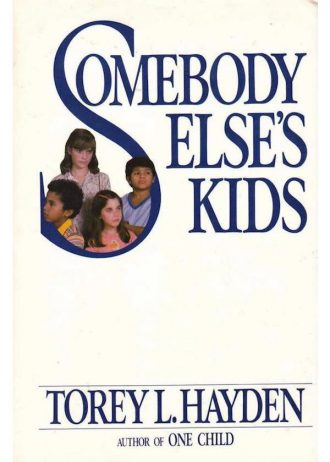 SOMEBODY ELSE'S KIDS American original hardback