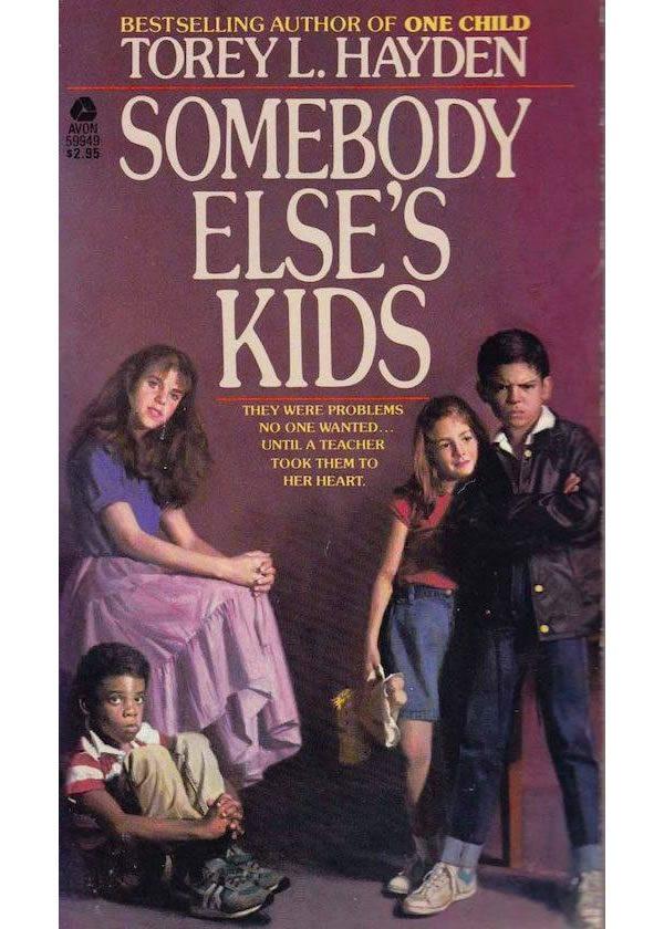 SOMEBODY ELSE'S KIDS American paperback original