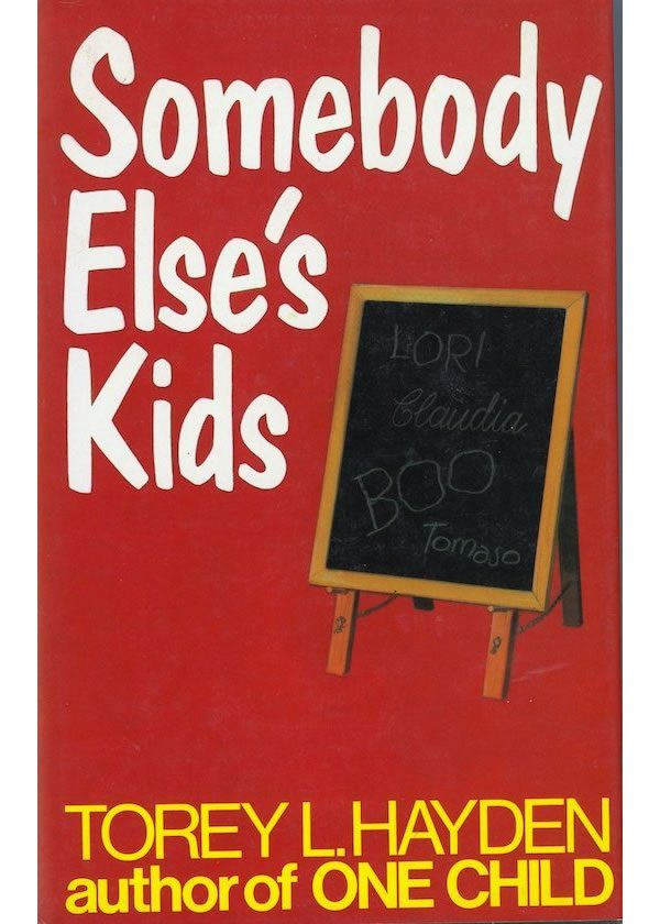 SOMEBODY ELSE'S KIDS. British original hardback 1982
